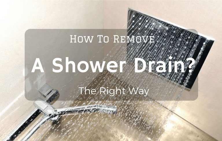 How To Remove A Shower Drain